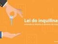 Lei do inquilinato: conheça 9 direitos e deveres do inquilino
